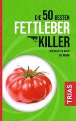 Die 50 besten Fettleber-Killer