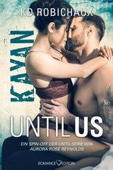 Until Us: Kayan
