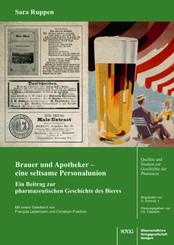 Brauer und Apotheker - eine seltsame Personalunion