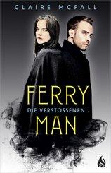 Ferryman - Die Verstoßenen (Bd. 3)