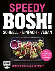 Speedy Bosh! schnell - einfach - vegan