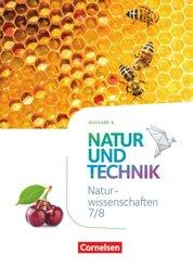 Natur und Technik - Naturwissenschaften: Neubearbeitung - Ausgabe A - 7./8. Schuljahr: Naturwissenschaften