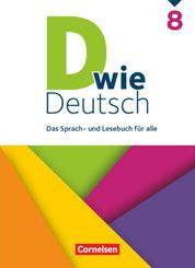 D wie Deutsch - Das Sprach- und Lesebuch für alle - 8. Schuljahr Schülerbuch