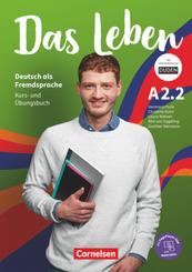 Das Leben - Deutsch als Fremdsprache - Allgemeine Ausgabe - A2: Teilband 2 Kurs- und Übungsbuch - Mit PagePlayer-App ink - Bd.2