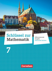 Schlüssel zur Mathematik - Differenzierende Ausgabe Oberschule Sachsen - 7. Schuljahr Schülerbuch