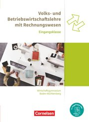 Wirtschaftsgymnasium Baden-Württemberg - Profil Wirtschaft - Neubearbeitung - Eingangsklasse