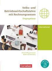 Wirtschaftsgymnasium Baden-Württemberg - Profil Internationale Wirtschaft - Neubearbeitung - Eingangsklasse