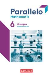 Parallelo - Nordrhein-Westfalen - 6. Schuljahr Lösungen zum Schülerbuch