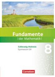 Fundamente der Mathematik - Schleswig-Holstein G9 - 8. Schuljahr