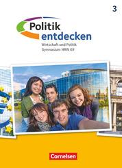 Politik entdecken - Gymnasium Nordrhein-Westfalen - Neubearbeitung - Band 3 Schülerbuch - Bd.3