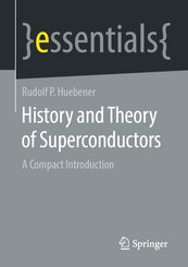History and Theory of Superconductors