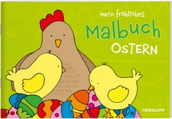 Mein fröhliches Malbuch. Ostern
