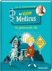 Der kleine Medicus. Band 1. Die geheimnisvolle Villa