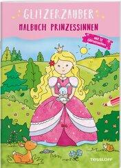 Glitzerzauber Malbuch. Prinzessinnen