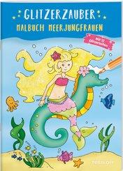 Glitzerzauber Malbuch. Meerjungfrauen