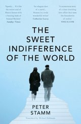 The Sweet Indifference of the World