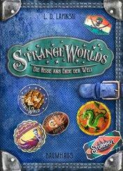 Strangeworlds - Die Reise ans Ende der Welt (Band 2)