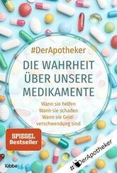 Die Wahrheit über unsere Medikamente