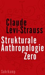 Strukturale Anthropologie Zero