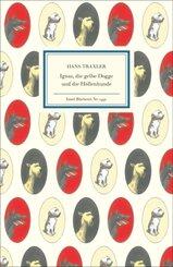 Ignaz, die gelbe Dogge und die Höllenhunde