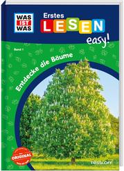 WAS IST WAS Erstes Lesen easy! Entdecke die Bäume