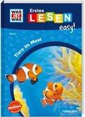 WAS IST WAS Erstes Lesen easy! Tiere im Meer