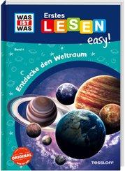 WAS IST WAS Erstes Lesen easy! Entdecke den Weltraum