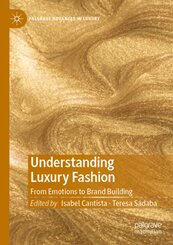 Understanding Luxury Fashion