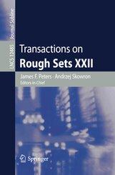 Transactions on Rough Sets XXII; BAND IV.3