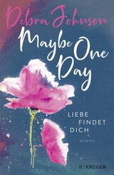 Maybe One Day - Liebe findet dich