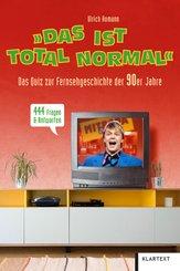 """Das ist total normal"""