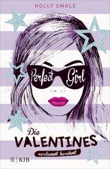 Die Valentines - verdammt berühmt. Perfect Girl