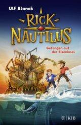 Rick Nautilus - Gefangen auf der Eiseninsel