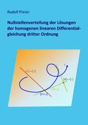 Nullstellenverteilung der Lösungen der homogenen linearen Differentialgleichung dritter Ordnung