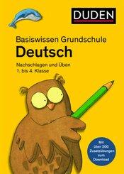 Basiswissen Grundschule - Deutsch 1. bis 4. Klasse