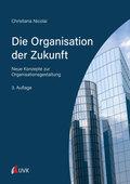 Die Organisation der Zukunft