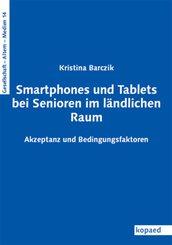 Smartphones und Tablets bei Senioren im ländlichen Raum