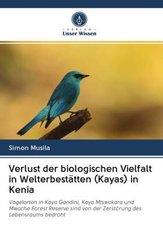 Verlust der biologischen Vielfalt in Welterbestätten (Kayas) in Kenia