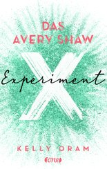 Das Avery Shaw Experiment