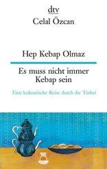 Hep Kebap Olmaz, Es muss nicht immer Kebap sein