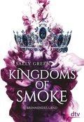 Kingdoms of Smoke - Brennendes Land