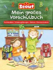 : Scout - Mein großes Vorschulbuch