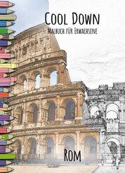 Cool Down | Malbuch für Erwachsene: Rom
