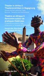 Theater in Afrika II - Theaterpraktiken in Bewegung