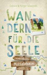 Mittelrhein. Wandern für die Seele