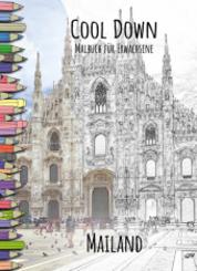 Cool Down | Malbuch für Erwachsene: Mailand