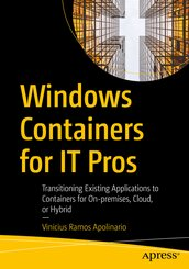 Windows Containers for IT Pros