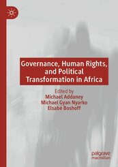 Governance, Human Rights, and Political Transformation in Africa