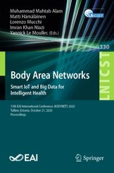 Body Area Networks. Smart IoT and Big Data for Intelligent Health