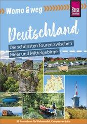 Womo & weg: Deutschland - Die schönsten Touren zwischen Meer und Mittelgebirge